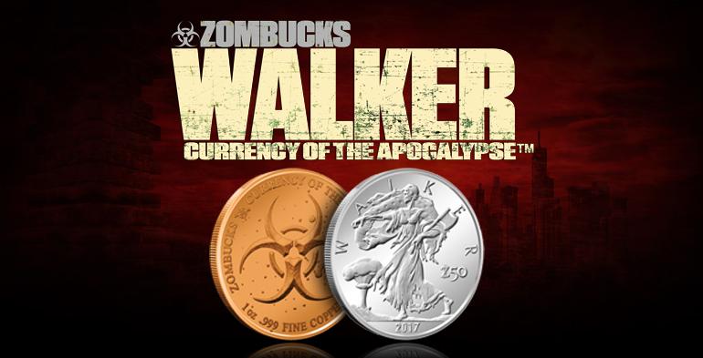 Zombucks Walker from Provident Metals